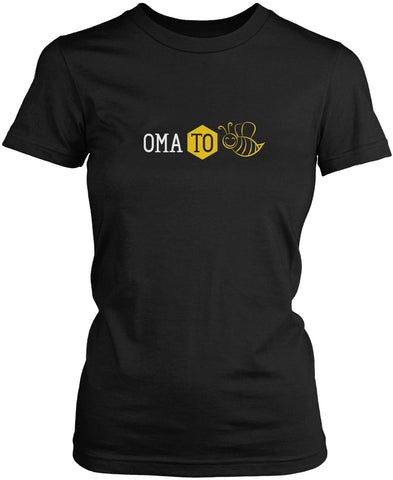 Oma to Bee Women's Fit T-Shirt