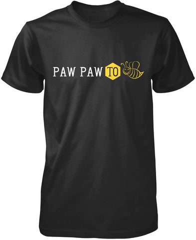 Paw Paw to Bee T-Shirt
