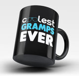 Coolest Gramps Ever - Mug