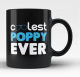 Coolest Poppy Ever - Black Mug / Tea Cup