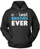 Coolest Brother Ever Pullover Hoodie Sweatshirt