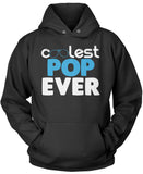 Coolest Pop Ever Pullover Hoodie Sweatshirt