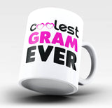 Coolest Gram Ever - Mug