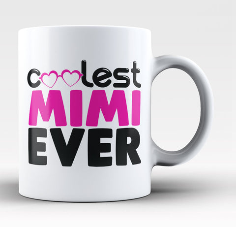 Coolest Mimi Ever Coffee Mug