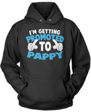 I'm Getting Promoted to Pappy Pullover Hoodie Sweatshirt