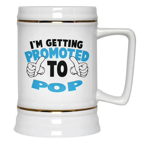 I'm Getting Promoted to Pop - Beer Stein