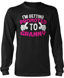I'm Getting Promoted to Granny Long Sleeve T-Shirt