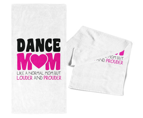 Loud and Proud Dance Mom - Gym Towel
