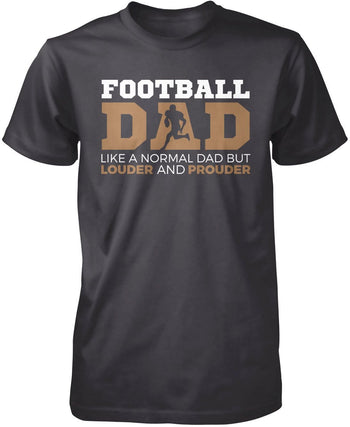 Loud and Proud Football Dad - Premium T-Shirt / Dark Heather / S