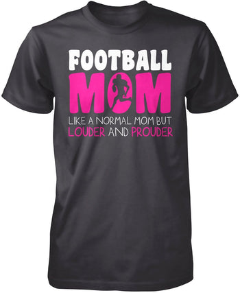 Loud and Proud Football Mom - Premium T-Shirt / Dark Heather / S