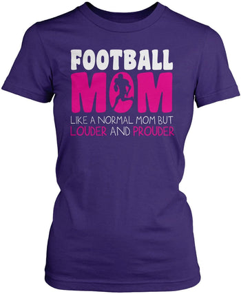 Loud and Proud Football Mom - Women's Fit T-Shirt / Purple / S