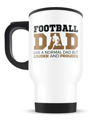 Loud and Proud Football Dad - Travel Mug - [variant_title]