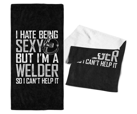 I Hate Being Sexy But I'm a Welder - Gym Towel - Towels