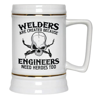 Welders - An Engineers Hero - Beer Stein