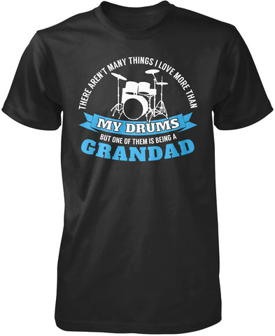 This Grandad Loves His Drums T-Shirt