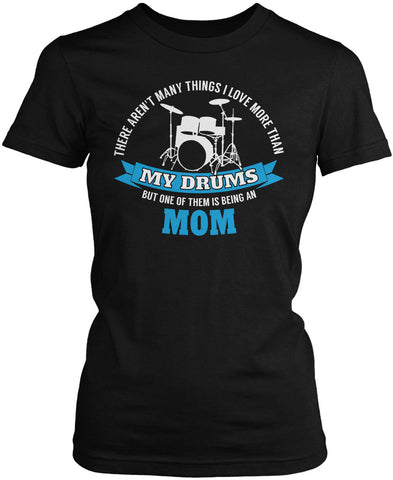 This Mom Loves Her Drums Women's Fit T-Shirt