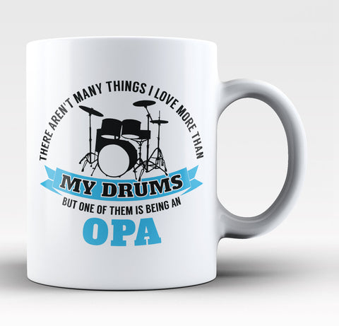 This Opa Loves His Drums - Mug