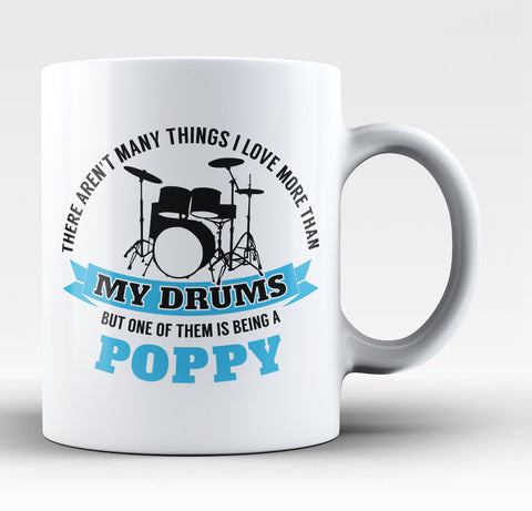 This Poppy Loves His Drums - Mug