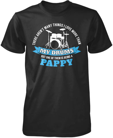 This Pappy Loves His Drums T-Shirt