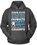 Favorite Hockey Player - Mine Calls Me Gramps