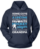 Favorite Hockey Player - Mine Calls Me Grandpa