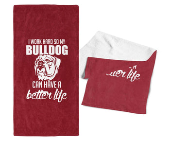 I Work Hard So My Bulldog Can Have a Better Life - Gym / Kitchen Towel - Cardinal