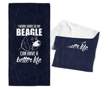 I Work Hard So My Beagle Can Have a Better Life - Gym / Kitchen Towel - Towels