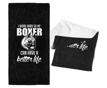 I Work Hard So My Boxer Can Have a Better Life - Gym / Kitchen Towel - Black