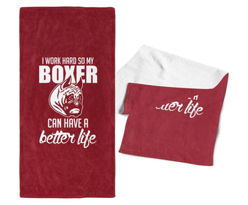 I Work Hard So My Boxer Can Have a Better Life - Gym / Kitchen Towel - Cardinal