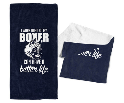 I Work Hard So My Boxer Can Have a Better Life - Kitchen Towel