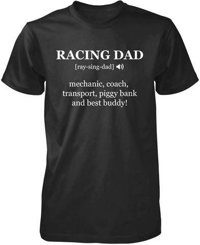 Racing Dad Definition T-Shirt