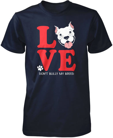 don t bully my breed Find high quality dont bully my breed gifts at cafepress shop a large selection of custom t-shirts, sweatshirts, mugs and more.