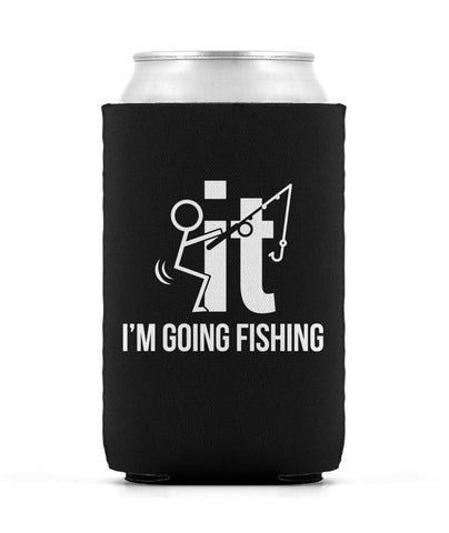 F-It I'm Going Fishing - Can Cooler