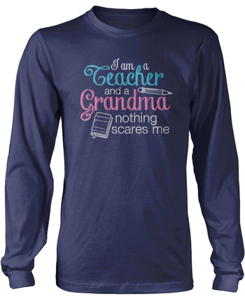 Teacher Grandma Nothing Scares Me - Long Sleeve T-Shirt / Navy / S