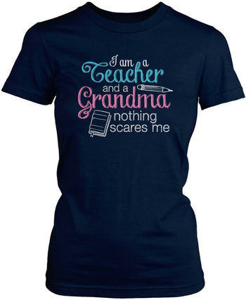 Teacher Grandma Nothing Scares Me - Women's Fit T-Shirt / Navy / S