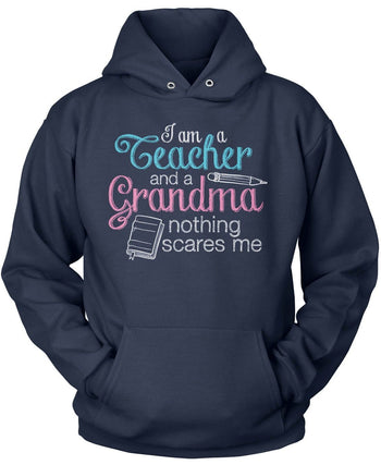 Teacher Grandma Nothing Scares Me - Pullover Hoodie / Navy / S
