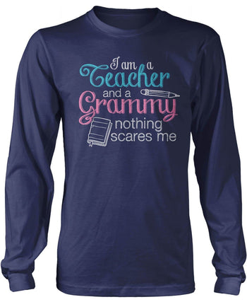 Teacher Grammy Nothing Scares Me - Long Sleeve T-Shirt / Navy / S
