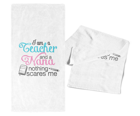Teacher Nana Nothing Scares Me - Gym / Kitchen Towel