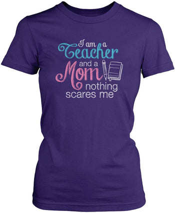 Teacher Mom Nothing Scares Me - Women's Fit T-Shirt / Purple / S