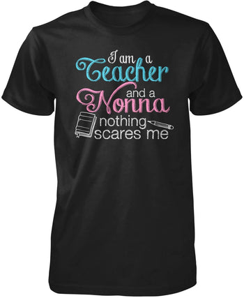 Teacher Nonna Nothing Scares Me T-Shirt