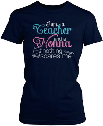 Teacher Nonna Nothing Scares Me - Women's Fit T-Shirt / Navy / S