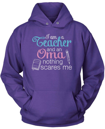 Teacher Oma Nothing Scares Me - Pullover Hoodie / Purple / S