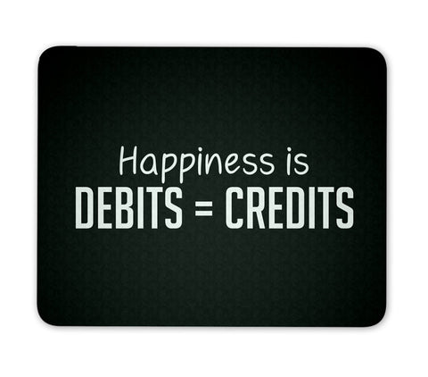 Happiness is Debits = Credits - Mouse Pad