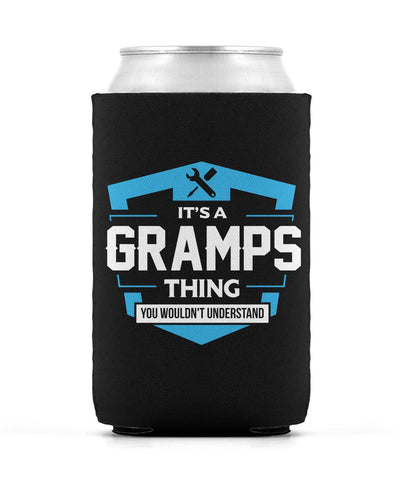It's A Gramps Thing You Wouldn't Understand - Can Cooler