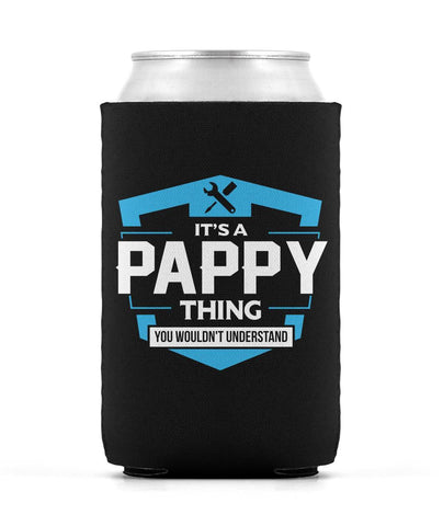 It's A Pappy Thing You Wouldn't Understand - Can Cooler