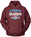 It's A Grandpa Thing You Wouldn't Understand