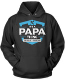 It's A Papa Thing You Wouldn't Understand Pullover Hoodie Sweatshirt