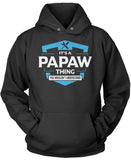 It's A Papaw Thing You Wouldn't Understand Pullover Hoodie Sweatshirt