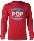 It's A Pop Thing You Wouldn't Understand Longsleeve T-Shirt
