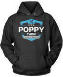 It's A Poppy Thing You Wouldn't Understand Pullover Hoodie Sweatshirt